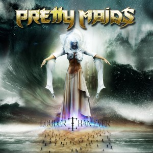 Pretty Maids - Louder Than Ever cover