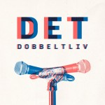 de-eneste-to-dobbeltliv_Cover